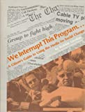 img - for We Interrupt This Program...A Citizen's Guide to Using the Media for Social Change book / textbook / text book