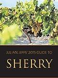 Julian Jeffs' guide to sherry