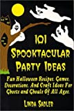 img - for 101 Spooktacular Party Ideas by Linda Sadler (2000-08-31) book / textbook / text book