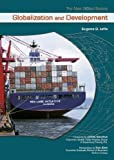 img - for Globalization And Development (The New Global Society) book / textbook / text book