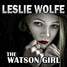 The Watson Girl Audiobook by Leslie Wolfe Narrated by Andrew Tell