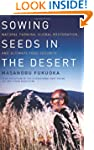 Sowing Seeds in the Desert: Natural F...