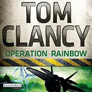 Operation Rainbow [German Edition] Audiobook