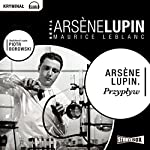 Przypływ (Arsène Lupin 40) | Maurice Leblanc