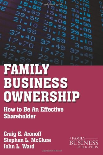 Family Business Ownership: How to Be an Effective