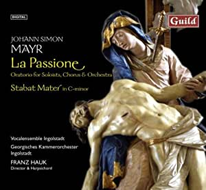 Mayr: La Passione