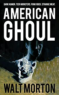 American Ghoul by Walt Morton ebook deal