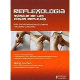 Reflexología. Masaje de las zonas reflejas (Salud De Hoy/ Today's Health)