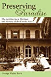 Preserving Paradise: The Architectural History of the Florida Keys