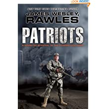 Patriots: Surviving the Coming Collapse - James Wesley Rawles