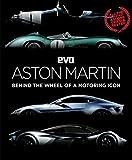 evo: Aston Martin: Behind the wheel of a motoring icon