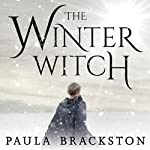 The Winter Witch: Shadow Chronicles, Book 2 | Paula Brackston
