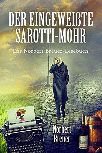 der-eingeweisste-sarotti-mohr-das-norbert-breuer-lesebuch