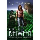 The Between ~ LJ Cohen