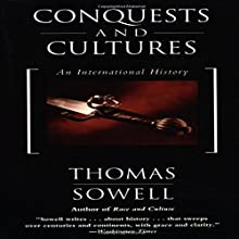 Conquests and Cultures: An International History Audiobook by Thomas Sowell Narrated by Robertson Dean