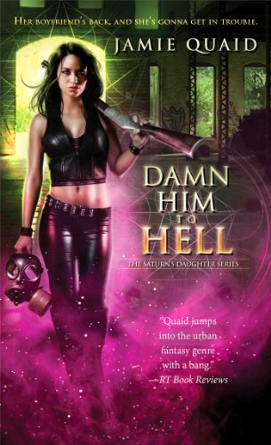 Image of Damn Him to Hell (Saturn's Daughter)