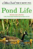 Pond Life (A Golden Guide from St. Martins Press)