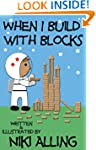 When I Build With Blocks (Imagination...