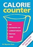 img - for Calorie Counter: Complete Nutritional Facts for Every Diet book / textbook / text book