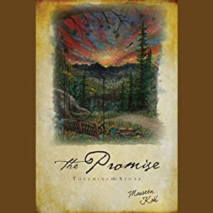 The Promise: Touching the Stone | [Maureen Kahl]