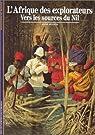 L'Afrique des explorateurs par Hugon