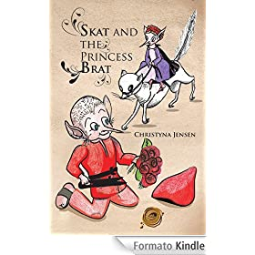 SKAT AND THE PRINCESS BRAT (English Edition)