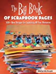 The Big Book of Scrapbook Pages: 500+...