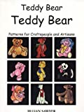 cover of Teddy Bear, Teddy Bear: Patterns for Craftspeople and Artisans