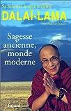 echange, troc dalaï-lama XIV Tenzin Gyatso - Sagesse ancienne, monde moderne