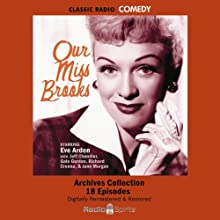 Our Miss Brooks: Volume One (       UNABRIDGED) by Eve Arden, Gale Gordon, Jeff Chandler, Richard Crenna, Jane Morgan