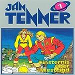 Finsternis über Westland (Jan Tenner Classics 7) | Horst Hoffmann