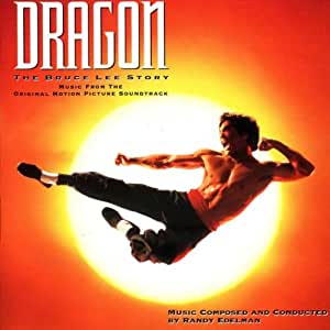 Dragon: The Bruce Lee Story - Original Motion Picture Soundtrack
