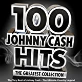 100 Johnny Cash Hits - The Greatest Collection - The Very Best of Johnny Cash - The Ultimate Country Legend