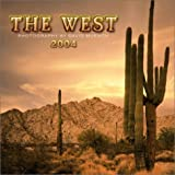 The West 2004 Calendar (0763165107) by Muench, David