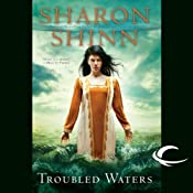 Troubled Waters: Elemental Blessings, Book 1 | [Sharon Shinn]