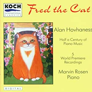 "Hovhaness:  ""Fred the Cat"" - S"