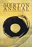 The Merton Annual, Vol 18: Studies in Culture, Spirituality and Social Concerns (The Merton Annual series)