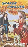 Quaker Cavalier: The Story of William Penn (Stories of Faith & Fame)