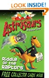 Astrosaurs 1: Riddle Of The Raptors