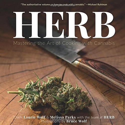 Herb: Mastering the Art of Cooking with Cannabis PDF