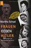 img - for Frauen Gegen Hitler by Martha Schad (2002-11-30) book / textbook / text book