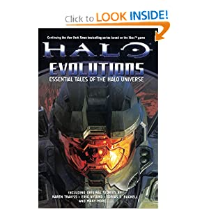 Halo: Evolutions: Essential Tales of the Halo Universe by Tobias S. Buckell, Brian Evenson, Jonathan Goff and Kevin Grace