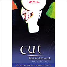 Cut (       UNABRIDGED) by Patricia McCormick Narrated by Clea Lewis