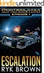 "Ep.#1 - ""Escalation"" (The Frontiers S..."