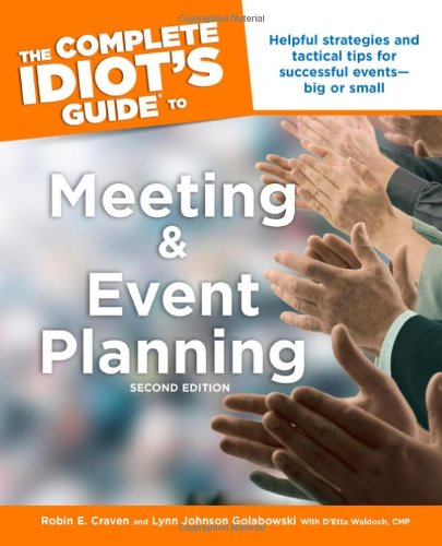 The Complete Idiot's Guide to Meeting & Event...