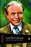 Lord Beaverbrook (Extraordinary Canadians) (0670066141) by Richards, David Adams