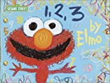 1, 2, 3 by Elmo (037581390X) by Henson, Jim