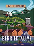 Berried Alive: A Manor House Mystery Kate Kingsbury