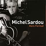 echange, troc Michel Sardou - Hors Format