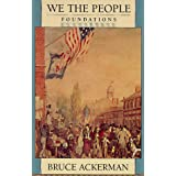 We the People, Volume 1: Foundations